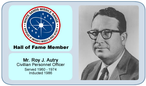 Photo of Mr. Roy James Autry   Civillian Personnel Officer   Served 1960 – 1974   Inducted 1986