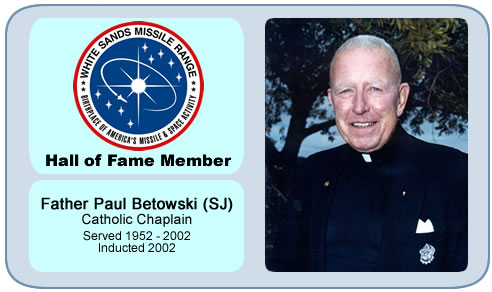 Photo of Father Paul Betowski, S.J.   Catholic Chaplain   Server 1952 – 2002   Inducted 2002